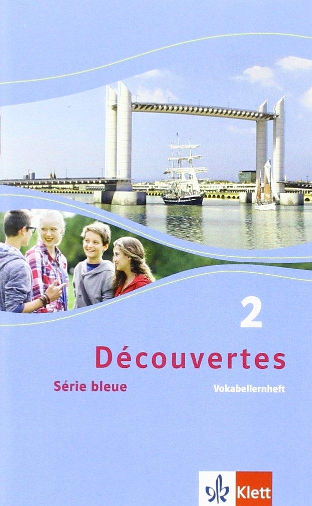 Découvertes/Série bleue (ab Klasse 7): Découvertes/Vokabellernheft: Série bleue (ab Klasse 7)