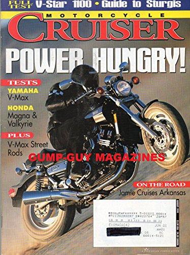 Motorcycle Cruiser August 1999 Magazine Power Hungry  Yamaha V Max  Honda Magna   Valkyrie   V Max Street Rods On The Road  Jamie Cruises Arkansas