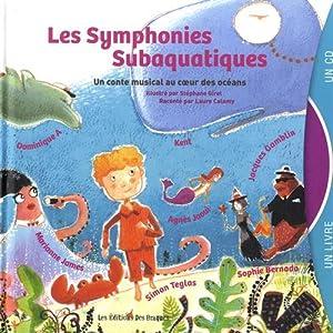 """Afficher """"Les symphonies subaquatiques"""""""