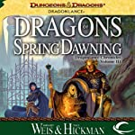 Dragons of Spring Dawning: Dragonlance: Chronicles, Book 3 | Margaret Weis,Tracy Hickman