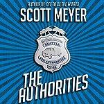 The Authorities | Scott Meyer