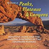 Sounds of Peaks Plateaus & Canyons