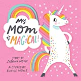 My Mom Is Magical (A Hello!Lucky Book)