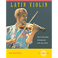 Latin Violin: How to Play Salsa, Charanga and Latin Jazz Violin book cover