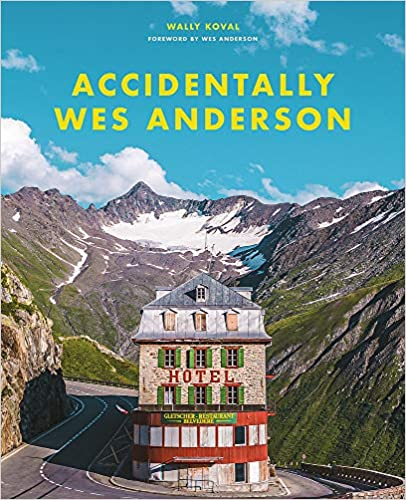 Book's Cover of Accidentally Wes Anderson (Inglese) Copertina rigida – 29 ottobre 2020