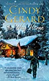 The Way Home (One-Eyed Jacks) by  Cindy Gerard in stock, buy online here