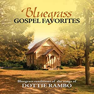 Songs Of Dottie Rambo