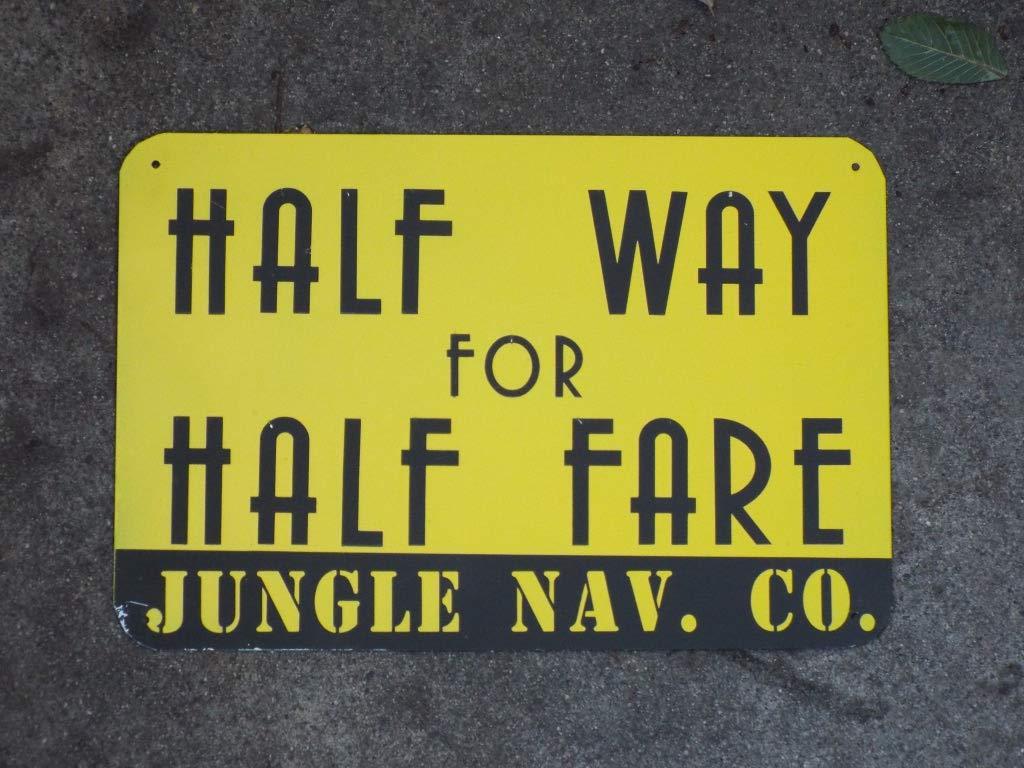 Amazon Com Half Way For Half Fare Disneyland Jungle Cruise Inspired Metal Sign Handmade