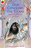 img - for Zeus Conquers The Titans and The Wrath Of Hera (Greek Myths) book / textbook / text book