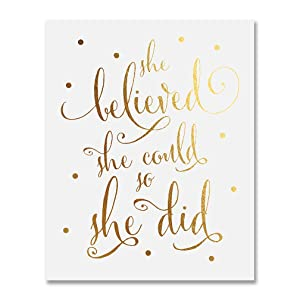 She Believed She Could So She Did Gold Foil Art Print Inspirational Modern Wall Art Decor 8 inches x 10 inches B5