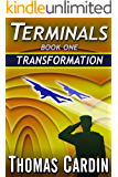 Terminals book one: Transformation