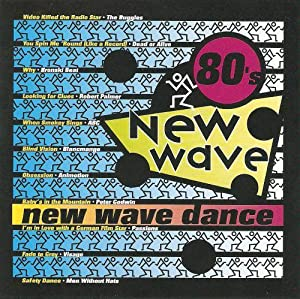 80's New Wave: New Wave Dance