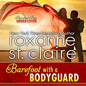 Barefoot with a Bodyguard Audiobook