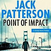 Point of Impact: A Brady Hawk Novel, Book 3 | Jack Patterson
