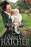 A Wish And A Prayer: A Novella
