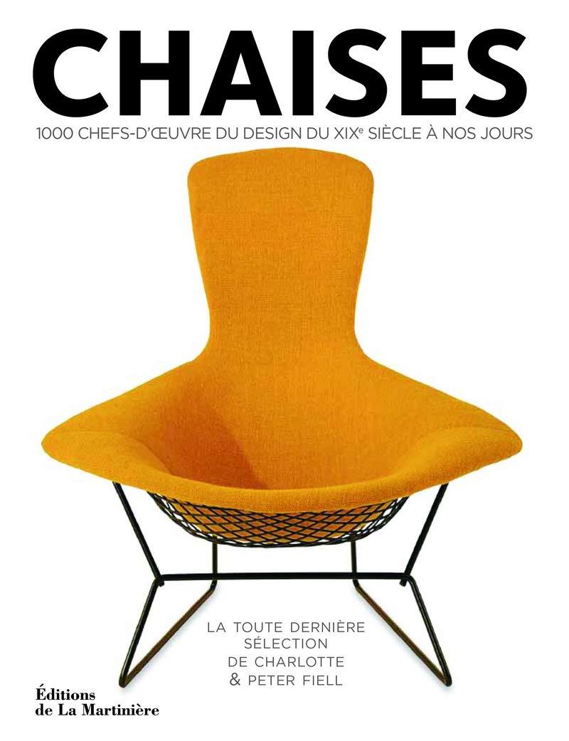 1000 chefs-d'oeuvre du design du XIXè siècle à nos jours - Charlotte Fiell,  Peter Fiell - Livres