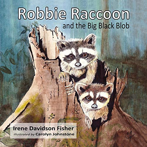 (Robbie Raccoon and the Big Black Blob)