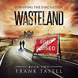 Surviving the Evacuation, Book 2: Wasteland Audiobook