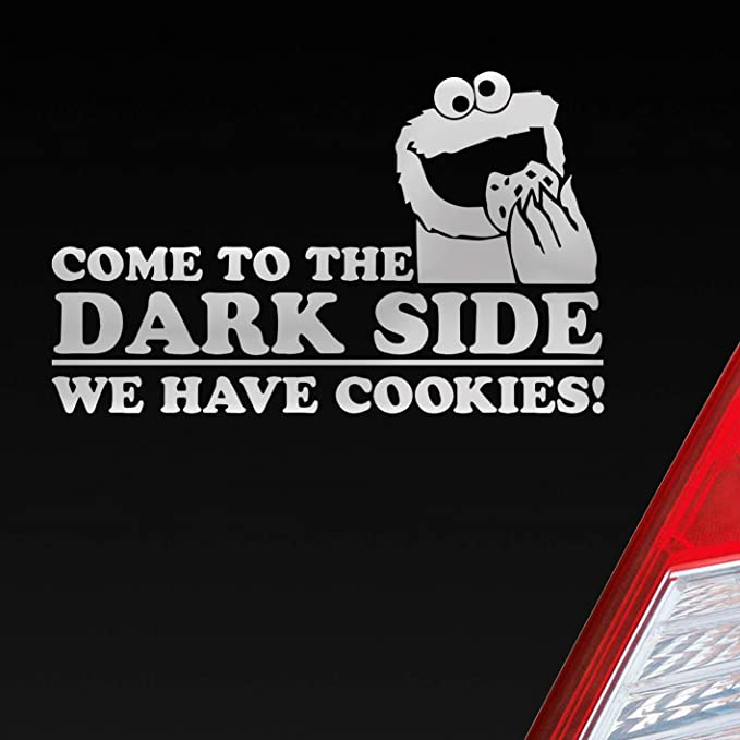 Auto Aufkleber In Deiner Wunschfarbe Come To The Dark Side We Have Cookies Krümmelmonster Für Seesamstraßen Fans 15x9 5 Cm Sticker Auto