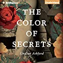 The Color of Secrets Audiobook by Lindsay Ashford Narrated by Heather Wilds