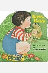 Kiss Kiss Hardcover
