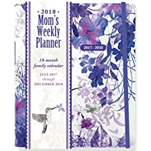2018 Hummingbird Mom's Weekly Planner (18-Month Family Calendar)