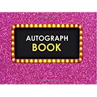 Autograph Book: Pink Celebrity Autograph Book for Adults & Kids, 100 Blank Pages, Keepsake, Memory Book
