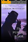 The Purple Rock (The Reverend P J. MacFarlane Series Book 1)