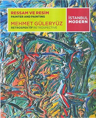 Ressam ve Resim - Mehmet Güleryüz / Painter and Painting - Mehmet Güleryüz ebook