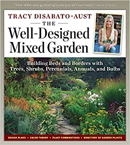 The Well-Designed Mixed Garden: Building Beds and Borders with Trees on perennial garden plans zone 7, cottage gardens landscape design, perennial shade garden design, perennial garden layout design, perennial bulb garden design, perennial flower garden design plans, perennial garden plans zone 5, perennial garden plants,