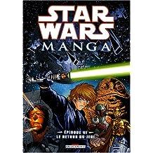 STAR WARS MANGA EPISODE VI : LE RETOUR DU JEDI