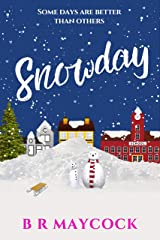 Snowday: A festive feel good romantic comedy (The Riverside Series Book 1) Kindle Edition