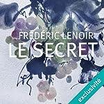 Le secret | Frédéric Lenoir