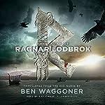 The Sagas of Ragnar Lodbrok | Ben Waggoner - Translator