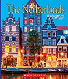 The Netherlands (Enchantment of the World)
