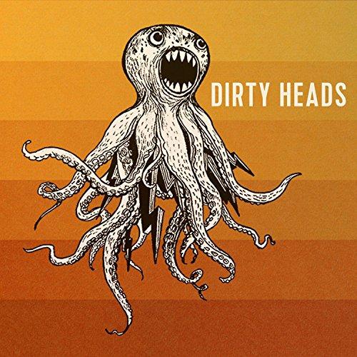 (Dirty Heads)
