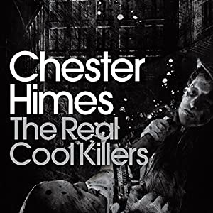 The Real Cool Killers Audiobook