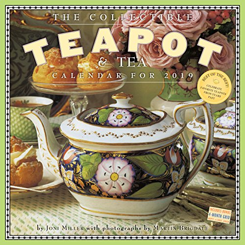 The Collectible Teapot & Tea Wall Calendar 2019