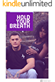 Hold Your Breath: A BWWM Romance (Obsession Book 1)