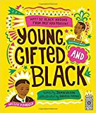 img - for Young, Gifted and Black: Meet 52 Black Heroes from Past and Present book / textbook / text book