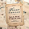 A Tramp Abroad Audiobook by Mark Twain Narrated by Robin Field