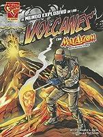 El Mundo Explosivo De Los Volcanes Con Max Axiom