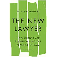 The New Lawyer: How Clients Are Transforming the Practice of Law