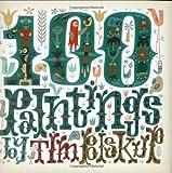 Tim Biskups 100 Paintings