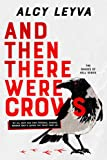 And Then There Were Crows (Shades of Hell)