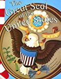 img - for The Great Seal of the United States (American Symbols) book / textbook / text book