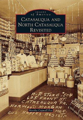 Catasauqua and North Catasauqua Revisited (Images of America)