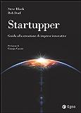 Startupper: Guida alla creazione di imprese innovative (Reference)