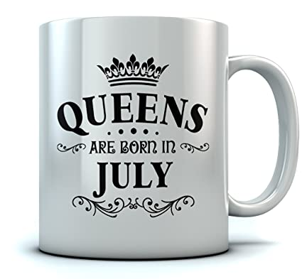 QUEENS Are Born In July Birthday Gift For Women Wife Mom Girlfriend