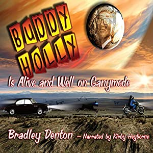 Buddy Holly is Alive and Well on Ganymede Audiobook